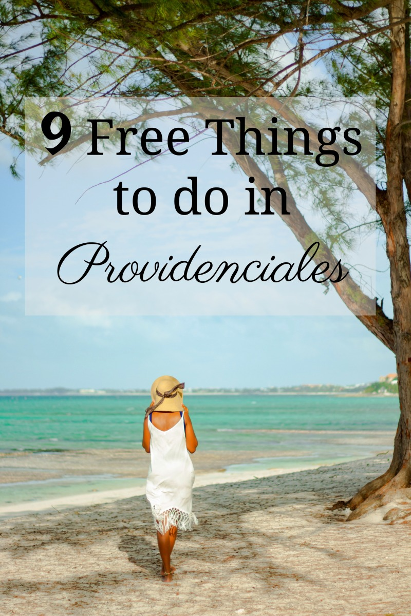 9 COOL & FREE THINGS TO DO IN PROVIDENCIALES